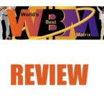 World's Best Matrix Review – Legit Business Opportunity or Big Scam?