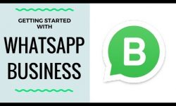 WhatsApp Business on Android Phone – Getting Started